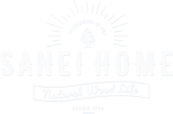 SANEI HOME Natural Wood lIFE SINCE1994