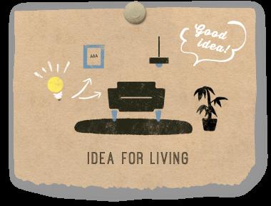 Idea for living