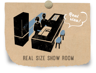 REAL SIZE SHOW ROOM